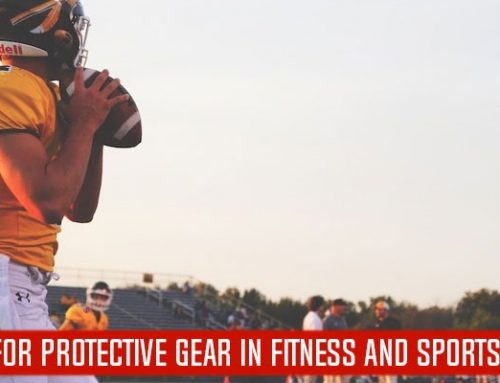 THE NEED FOR PROTECTIVE GEAR IN FITNESS AND SPORTS